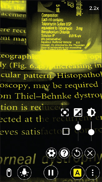 Figure 10: Using the smartphone as an electronic low-vision aid to read fine text on medication bottle or book. There are options to change zoom, color, brightness, and contrast.(Image courtesy: weZoom)
